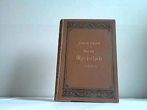 Aus der Apostelzeit: Zündel, Friedrich