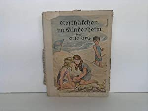 Nesthäkchen im Kinderheim. Eine Erzählung für Mädchen von 8 - 12 Jahren: Ury, ...