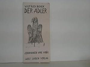 Der Adler,: Bienek, Wilfried