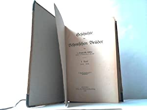Geschichte der Böhmischen Brüder, 1. Band: Müller, Joseph Th.