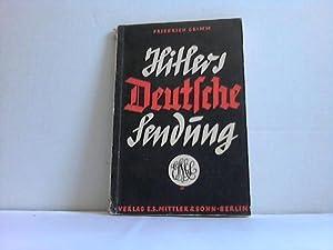 Hitlers Deutsche Sendung. Österreich kehrt heim: Grimm, Friedrich