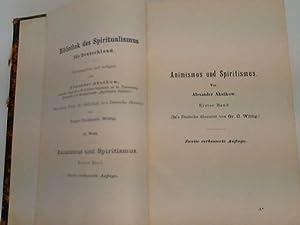 Aninismus und Spiritismus. Versuch einer kritischen Prüfung der mediumistischen Phänomene...
