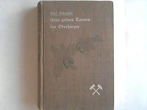Unter grünen Tannen des Oberharzes: Schnabel, Karl