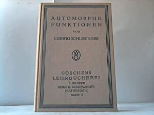 Automorphe Funktionen: Schlesinger, Ludwig
