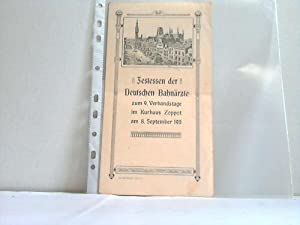 Festessen der Deutschen Bahnärzte zum 9. Verbandstage im Kurhaus Zoppot am 8. September 1911: ...