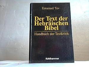Der Text der Hebräischen Bibel. Handbuch der Textkritik: Tov, Emanuel