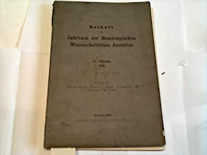 Jahrbuch der Hamburgischen Wissenschaftlichen Anstalten: Beiheft zum