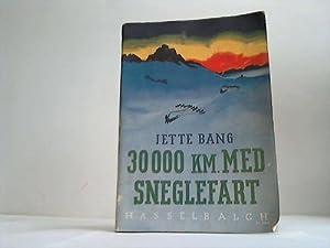 30 000 km med Sneglefart: Bang, Jette