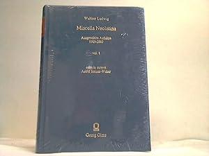 Miscella Neolatina. Ausgwählte Aufsätze 1989 - 2003. Vol. 1: Ludwig, Walther