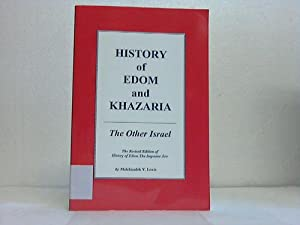 History of Edom and Khazaria. The other: Lewis, Melchizedek Y.