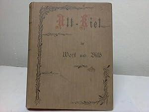 Alt-Kiel in Wort und Bild: Kiel - Eckhardt, H.
