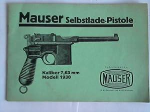 Mauser Selbstlade-Pistole. Kaliber 7,63 mm, Modell 1930: Mauser-Werke AG Oberndorf/