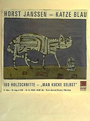 "Katze Blau - Ausstellungsplakat: 100 Holzschnitte - ""Man Kucke Selbst: Janssen, Horst"