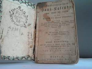 Verbesserter hundertjähriger Haus-Kalender von 1820 bis 1920 auf denEinfluß der sieben ...