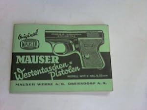 Die Mauser-Selbstlade-Pistole Kal. 6,35 mm. Modell W.T.P.II: Mauser Werke (Hrsg.)