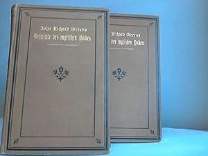 Geschichte des englischen Volkes. 2 Bände: Greens, John Richard