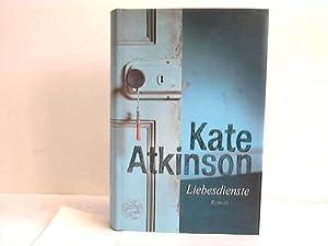 Liebesdienste: Atkinson, Kate