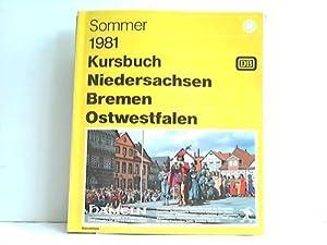 Kursbuch Niedersachsen, Bremen, Ostwestfalen. Sommer 1981, gültig vom 31.5. bis 26.9.1981: ...