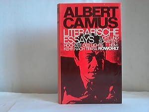 Literarische Essays. Licht und Schatten/Hochzeit des Lichts/Heimkehr: Camus, Albert