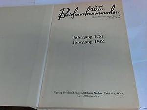 Wir Briefmarkensammler. Jahrgäne 1931/1932 in einem: Frischer, Norbert