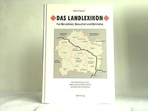 Das Landlexikon. Für Bewohner, Besucher und Betriebe.: Krause, Udo