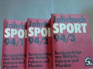 Jahrbuch Sport. Turniererfolge von Reitern, Fahrern und Pferden. Jahrgang 1994. Band 1 bis 3. 3 B&...