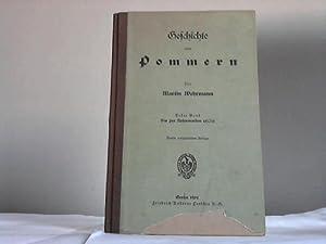 Geschichte von Pommern, Band 1: Bis zur Reformation (1525),: Wehrmann, Martin