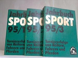 Jahrbuch Sport. Turniererfolge von Reitern, Fahrern und Pferden. Jahrgang 1995. Band 1 bis 3. 3 B&...