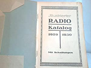Illustrierter Radio Katalog 1929 - 1930,: Radio Parche, Dresden (Hrsg.)