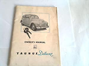 Owner's Manual. Taunus-Deluxe - Ford
