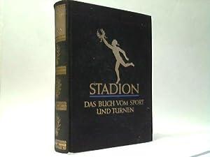 Stadion. Das Buch von Sport und Turnen, Gymnastik und Sspiel: Diem, Dr. C./Sippel, D. H./Breithaupt...