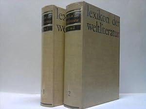 Lexikon der Weltliteratur im 20. Jahrhundert. 2 Bände: Weltliteratur, Lexikon der