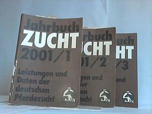 Jahrbuch Zucht. Leistungen und Daten der deutschen Pferdezucht. Jahrgang 2001. Band 1 - 3. 3 B&auml...