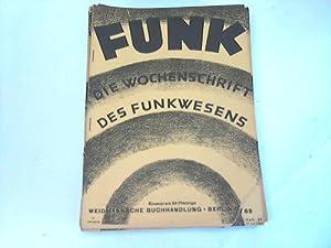 Die Wochenschrift des Funkwesens: Funk