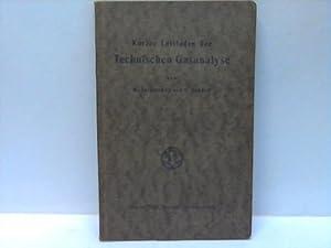 Kurzer Leitfaden der Technischen Gasanalyse: Zsigmondy, R. / Jander, G.