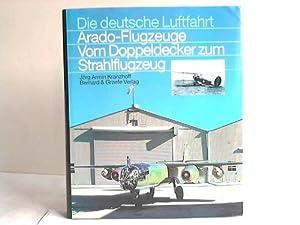 Arado-Flugzeuge. Vom Doppeldecker zum Strahlflugzeug: Kranzhoff, J�rg Armin