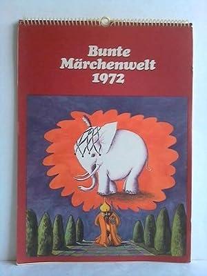 Bunte Märchenwelt 1972 - Abreißkalender mit 13 Illustrationen und entsprechendem Mä...