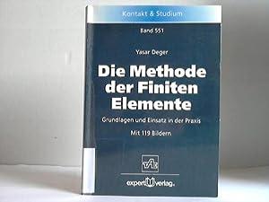 Die Methode der Finiten Elemente. Grundlagen und: Deger, Yasar