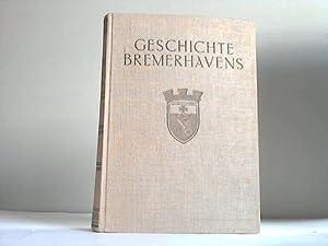 Geschichte Bremerhavens,: Bremerhaven - Bessell, Georg