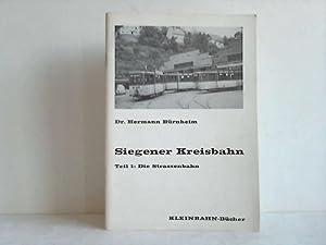 Siegener Kreisbahn. Teil 1: Die Strassenbahn: B�rnheim, Hermann
