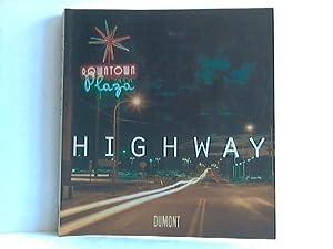 Highway. Amerikas endloser Traum: Polster, Bernd / Patton, Phil