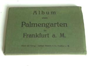 Album vom Palmengarten in Frankfurt a.M.: Frankfurt am Main
