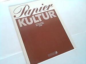 Papier-Kultur. Erinnerungen aus festlichem Anlaß: Braunsperger, Manfred