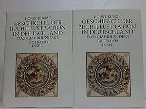 Geschichte der Buchillustration in Deutschland. Das 15. Jahrhundert. 2 Bände (Text- u. ...