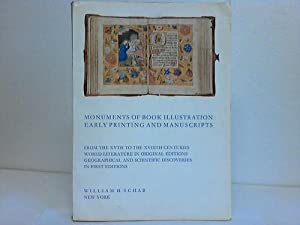 Catalogue 27. Monuments of Book Illustration early Printing and Manuscripts: William H. Shab-Books ...