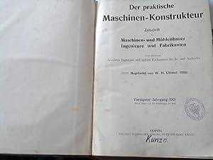 Der praktische Maschinen-Konstrukteur. Zeitschrift für Maschinen- und Mühlenbauer, ...