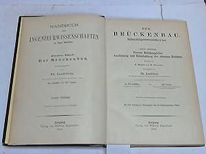 Eiserne Brückenpfeiler. Ausführung und Unterhaltung der eisernen Brücken: Landsberg,...