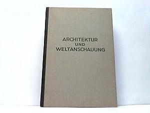 Architketur und Weltanschauung: Schubert, Otto