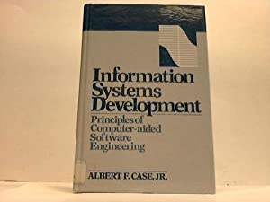 Information Systems Development: Principles and Computer-Aided Software Engeneering