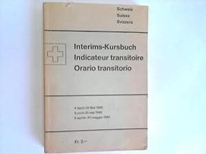 Interims-Kursbuch Schweiz: Kursbuch Schweiz